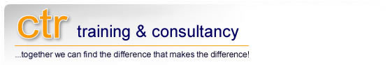 ctr training & consultancy - ...togther we can find the difference that makes a difference!